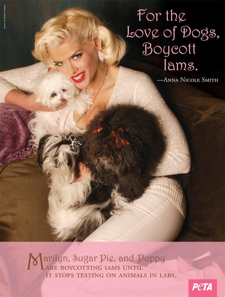 ANNA NICOLE SMITH: FOR THE LOVE OF DOGS, BOYCOTT IAMS PSA