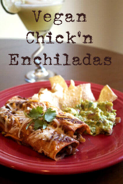 Celebrate Cinco de Mayo With Chick'n Enchiladas