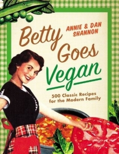 Vegan cookbooks find the best recipe cookbook peta whether youre a new vegan convert or a seasoned compassionate chef betty goes vegan is a must have book for all authors dan and annie shannon are an forumfinder Image collections