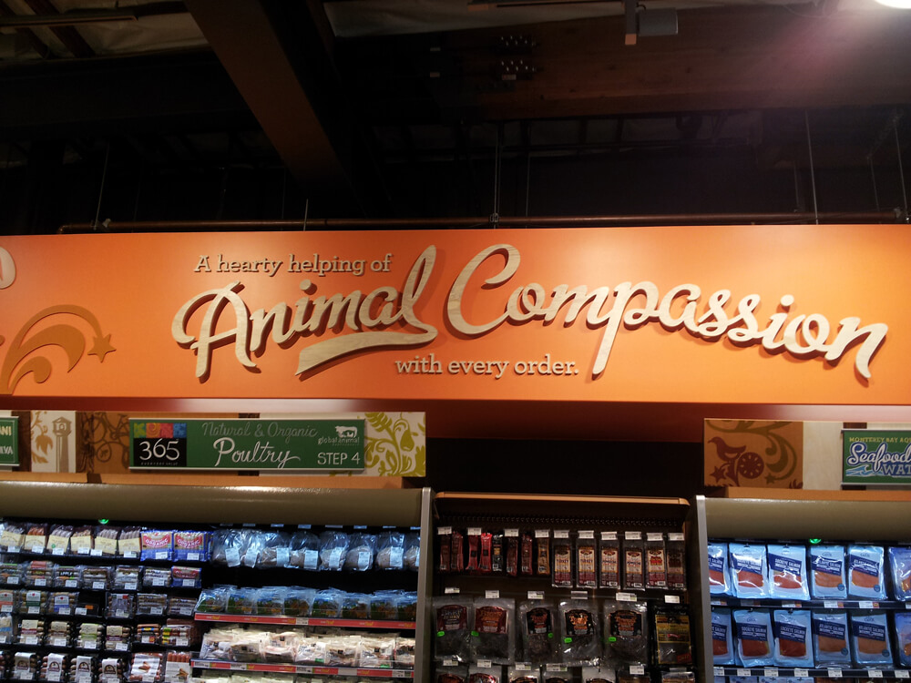 Whole Foods Animal Compassion Sign