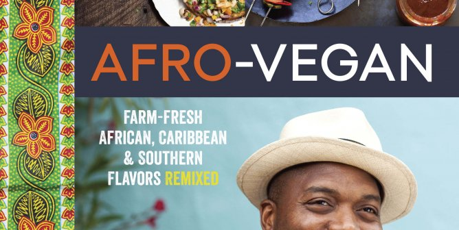 Afro-Vegan: The Next Greatest Food Fusion