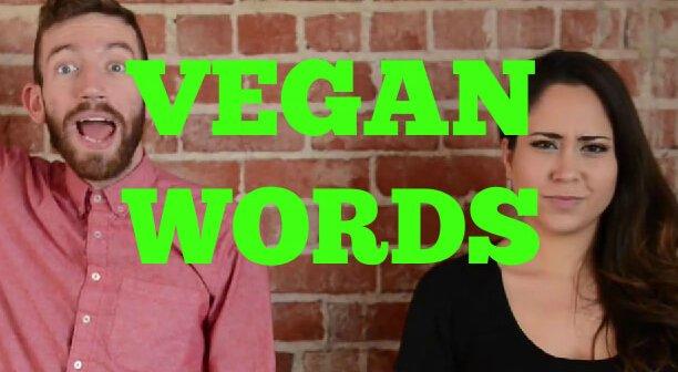7 Vegan Words That You're Saying Wrong