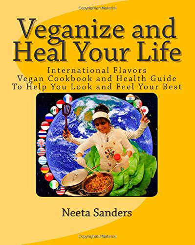 Veganize and Heal Your Life
