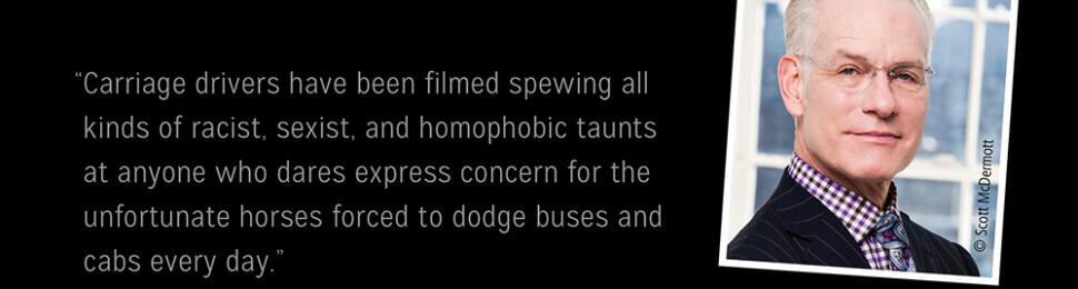 Tim Gunn: Ban Horse-Drawn Carriages
