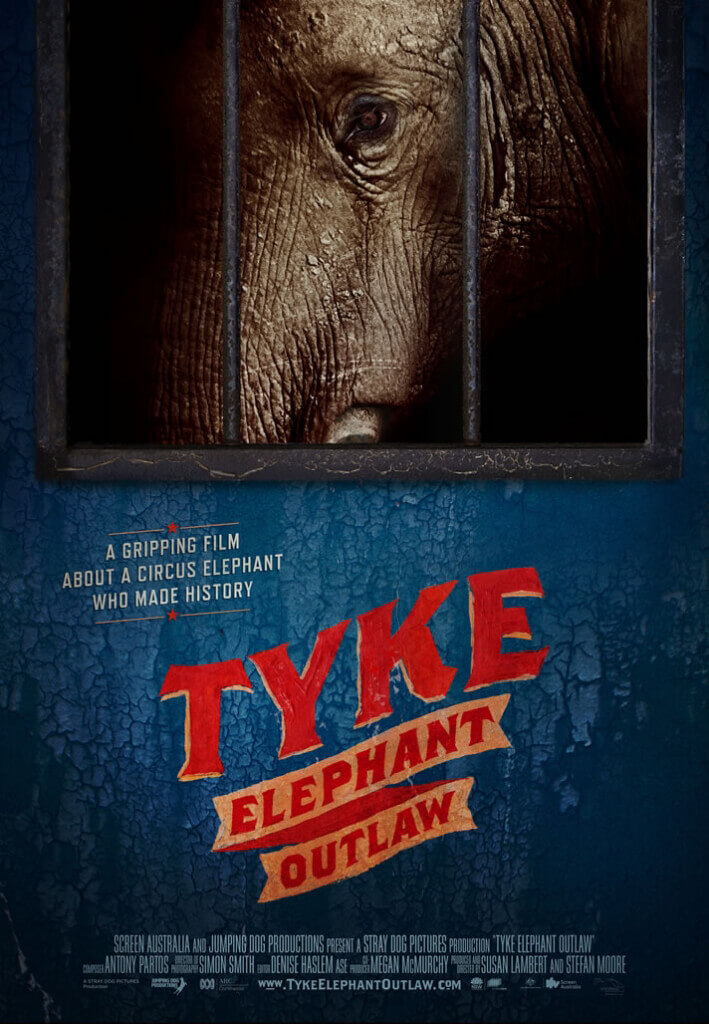 Tyke Elephant Outlaw Documentary Poster