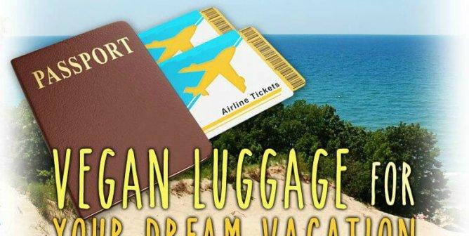 Vegan Luggage for Next-Level Traveling