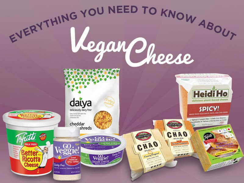 Everything You Need to Know About Vegan Cheese