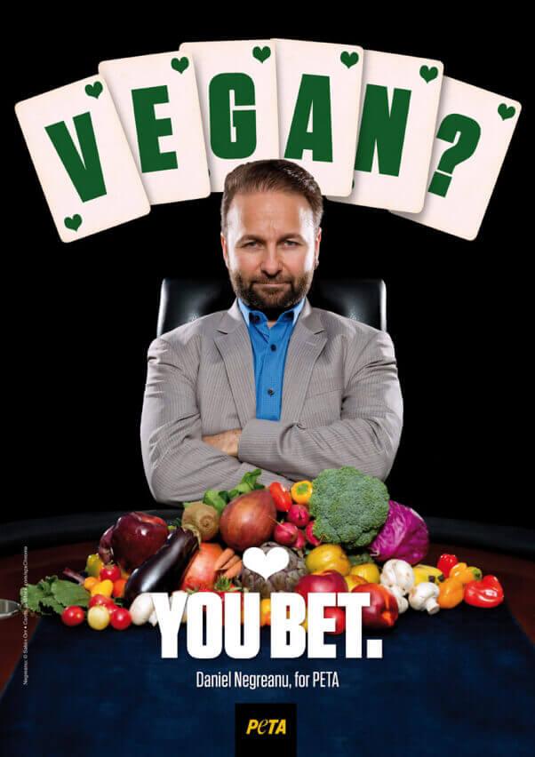 Daniel Negreanu: Vegan? You Bet
