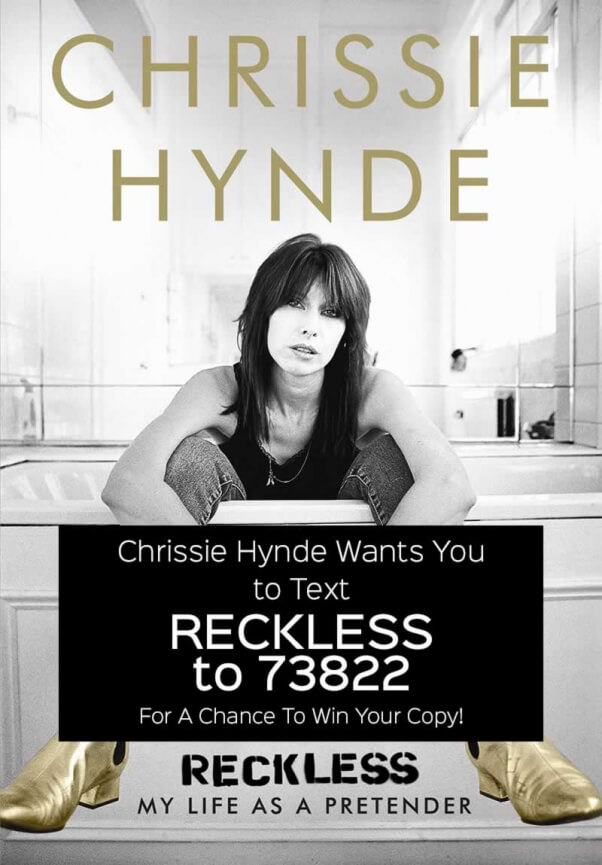 """Chrissie Hynde """"Reckless"""" giveaway"""