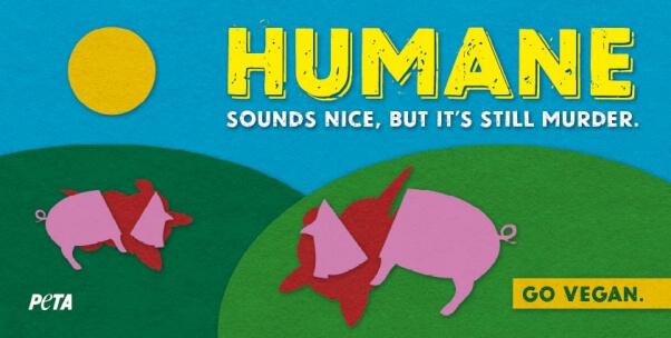 Humane Meat Sounds Nice, But It's Still Murder Billboard
