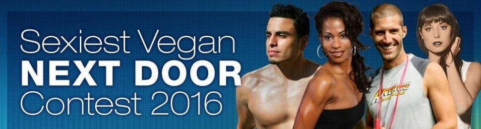 Sexiest Vegan Next Door Contest 2016