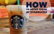 Your Guide to Vegan Starbucks