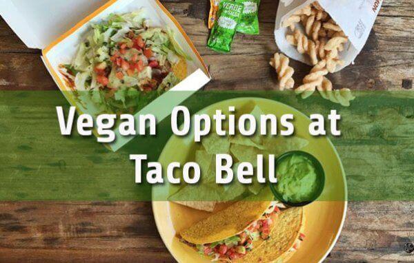 Vegan Options at Taco Bell Guide
