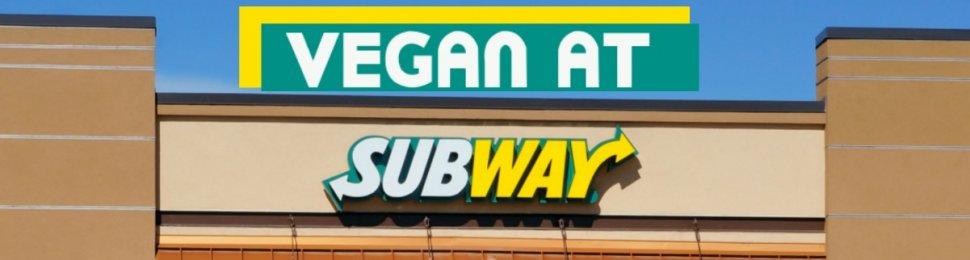 Vegan at Subway Restaurant
