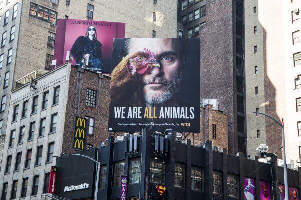 Joaquin Phoenix We Are All Animals Billboard in New York City