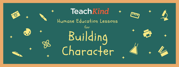 Humane Education Lessons for Building Character