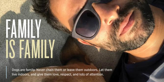 Ignacio Serricchio: Dogs Are Family. Never Chain Them or Leave Them Outdoors.