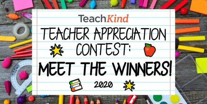 Meet the Winners of TeachKind's 2020 Teacher Appreciation Contest