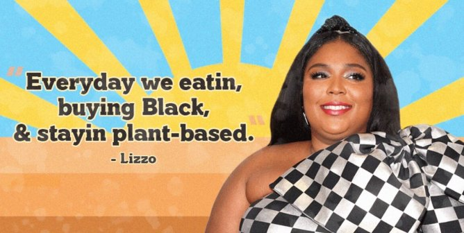 Lizzo Shows the World Eating Vegan Can Leave You Feelin' 'Good as Hell'