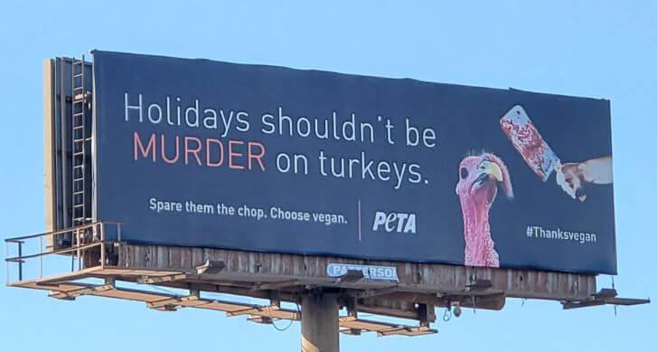 Holidays Shouldn't Be Murder on Turkeys Billboard