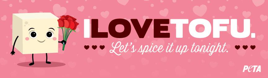 I Love Tofu (Valentine's Day)