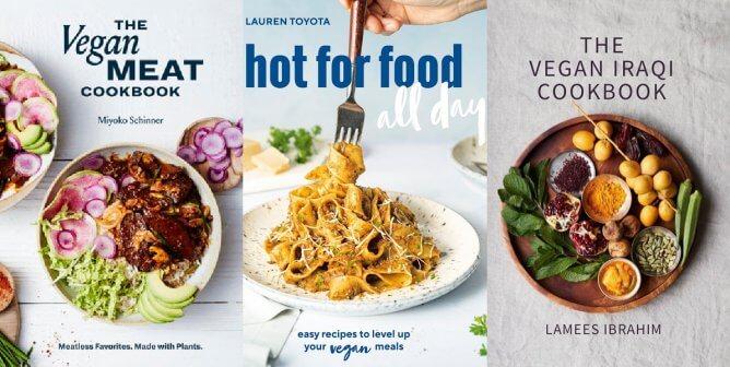 Vegan Cookbooks That Will Help Make 2021 Way Better Than Last Year