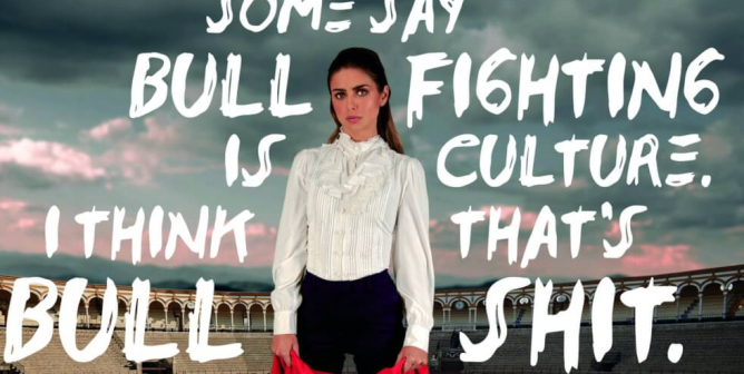 Michelle Renaud: Some Say Bullfighting Is Culture. I Think That's Bullshit