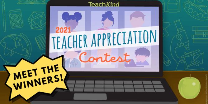 Meet the Winners of TeachKind's 2021 Teacher Appreciation Contest