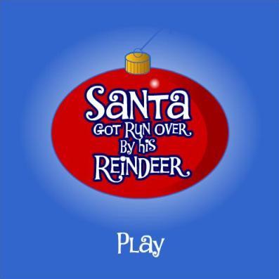 Santa Got Run Over.JPG