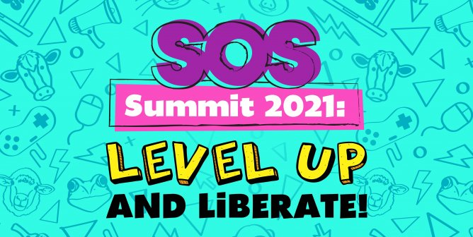 Register Now to Join the SOS Summer Summit: Level Up and Liberate