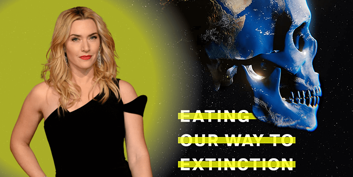 Kate Winslet and movie poster for eating our way to extinction